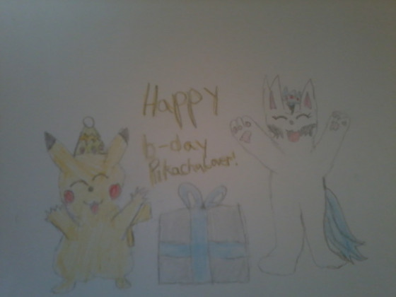 Happy B-day Pikachulover.:-D