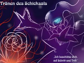 """""""Tränen des Schicksals"""""""